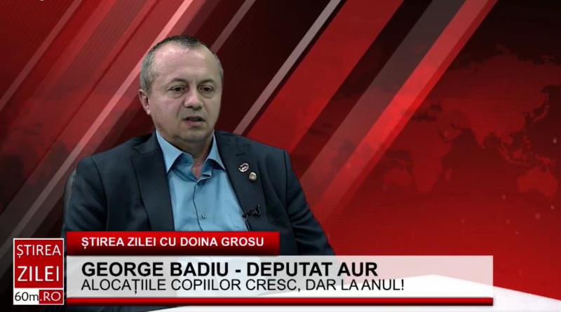 """George Badiu(AUR): """"Guvernul nu găsește bani pentru alocații, dar vom vedea cu toții cum în anul alegerilor, 2024, vor fi bani pentru pensii, alocații, dar și salarii"""""""